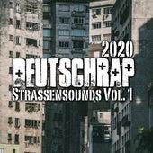 Deutschrap 2020 - Strassensounds, Vol. 1 von Various Artists