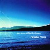 Forgotten Places de James Johnson