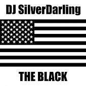 The Black de DJ SilverDarling