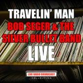 Travelin' Man (Live) de Bob Seger