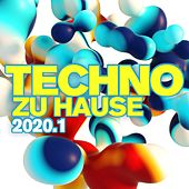 Techno zu Hause 2020.1 by Various Artists