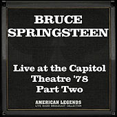 Live at the Capitol Theatre '78 Part Two (Live) de Bruce Springsteen