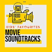 Kids' Favourites: Movies Soundtracks by Big Movie Themes
