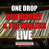 One Drop (Live) de Bob Marley