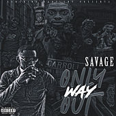 Only Way Out by Official Savage