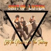 Shut Up And Listen! di Various Artists