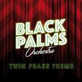 Twin Peaks Theme von Black Palms Orchestra