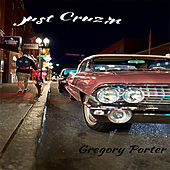Just Cruzin by Gregory Porter
