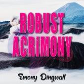Robust Acrimony de Emony Dingwall