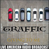 Giving To Me (Live) by Traffic