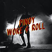 Pinoy Woke & Roll de Various Artists