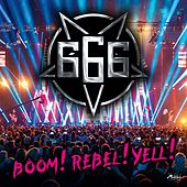 Boom!Rebel!Yell! (Special Maxi Edition) by 666