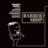 Barber Shop by Franco Cerri