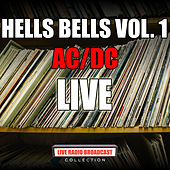 Hells Bells Vol. 1 (Live) by AC/DC