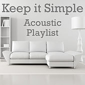 Keep it Simple Acoustic Playlist de Various Artists