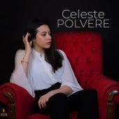 Polvere by Celeste