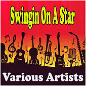 Swingin On A Star by Various Artists