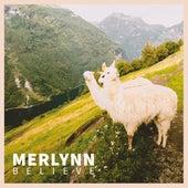 Believe fra Merlynn