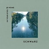 in your eyes @ home (Acoustic) by Schwarz