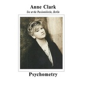 Psychometry - Live at Passionskirche, Berlin de Anne Clark
