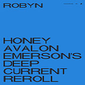 Honey (Avalon Emerson's Deep Current Reroll) by Robyn