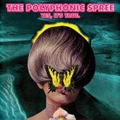 Yes, It's True. von The Polyphonic Spree