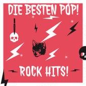 Die Besten Pop! Rock Hits by Various Artists