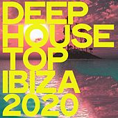Deep House Top Ibiza 2020 von Various Artists