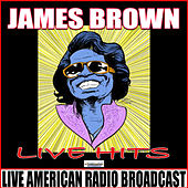 Live Hits (Live) de James Brown