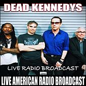 Live Radio Broadcast (Live) von Dead Kennedys