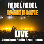 Rebel Rebel (Live) de David Bowie