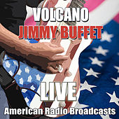Volcano (Live) by Jimmy Buffett
