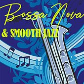 Bossa Nova & Smooth Jazz de Various Artists