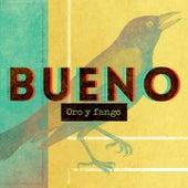 Oro y Fango von Bueno