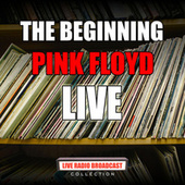 The Beginning (Live) by Pink Floyd
