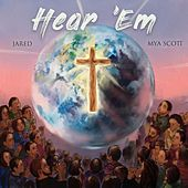 Hear 'Em (feat. Mya Scott) von Jared