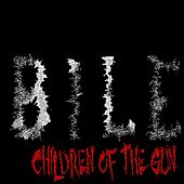 Children of the Gun by Bile
