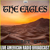 The Eagles Greatest Hits (Live) de Eagles