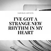 I've Got a Strange New Rhythm in My Heart von Ambrose