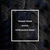 Basico (Vitor Batista Remix) de Triggerfinger