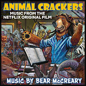 Animal Crackers (Music from the Netflix Original Film) de Bear McCreary
