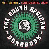 The South African Songbook by Kurt Darren