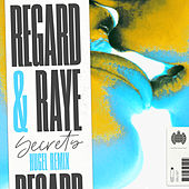 Secrets (HUGEL Remix) by Regard