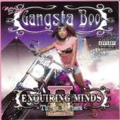 Enquiring Minds II - The Soap Opera de Gangsta Boo