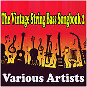The Vintage String Bass Songbook 2 de Various Artists