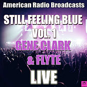 Still Feeling Blue Vol. 1 (Live) by Gene Clark