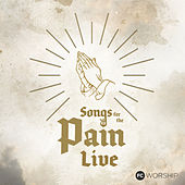 Songs for the Pain (Live) de Family Church Worship