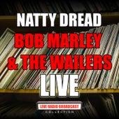 Natty Dread (Live) de Bob Marley