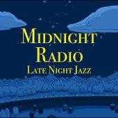 Midnight Radio Late Night Jazz de Various Artists