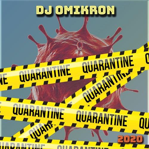 Quarantine de Dj Omikron